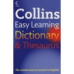 COLLINS EASY LEARNING DICTIONARY AND THESAURUS [First edition]柯林斯易学字词典(第一版)