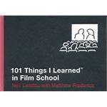 101 Things I Learned (TM) in Film School(ISBN=9780446550277)