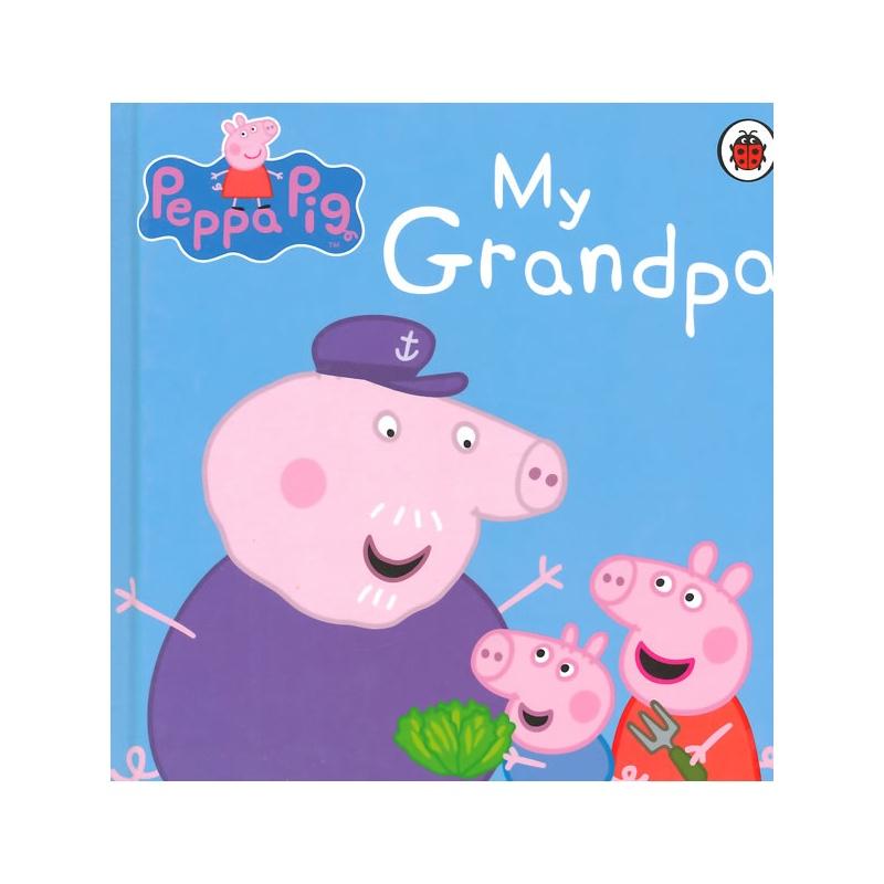 peppa pig: my grandpa [boardbook]小猪佩奇卡板故事书:我的爷爷isbn