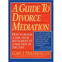 A Guide to Divorce Mediation: How to Reach a Fair, Legal Settlement at a Fraction of the Cost价格比较